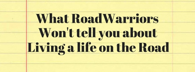 What others won't tell you about living a life on the road