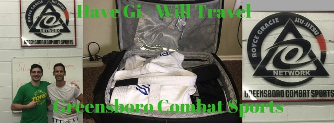 Have Gi – Will Travel:  Greensboro Combat Sports