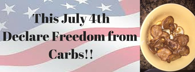 Happy Freedom Day!! – Time for carb-less chips!!